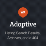 Listing Search Results, Archives, and a 404