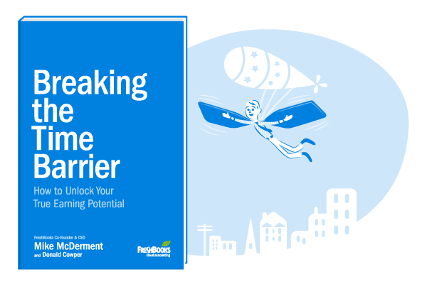 Breaking the Time Barrier, ebook, Mike McDerment, FreshBooks
