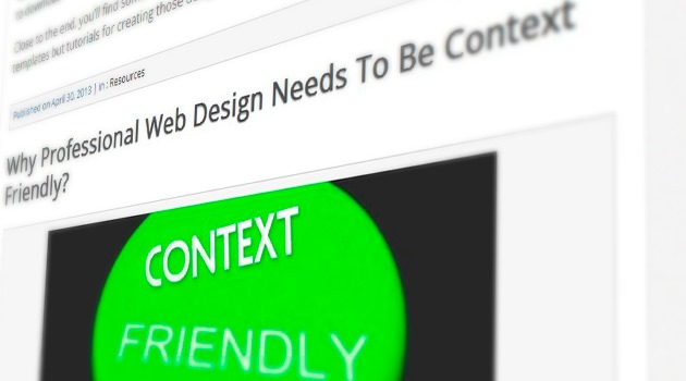 Why Professional Web Design Needs To Be Context Friendly?