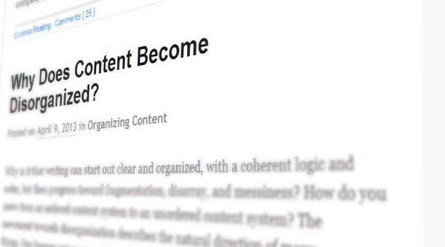 Why Does Content Become Disorganized?