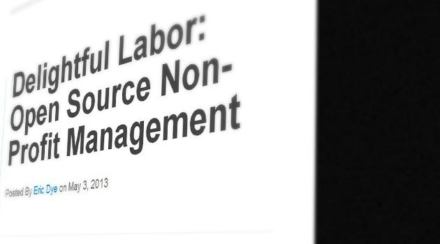 Delightful Labor: Open Source Non-Profit Management