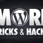 Useful Hacks to Make WordPress Work Better