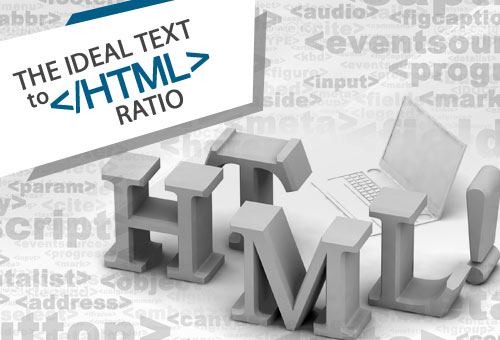 The ideal Text to HTML Ratio