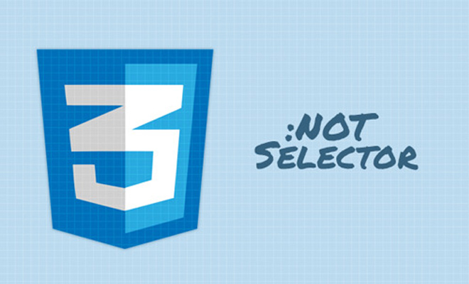 css3 negation not selector guide