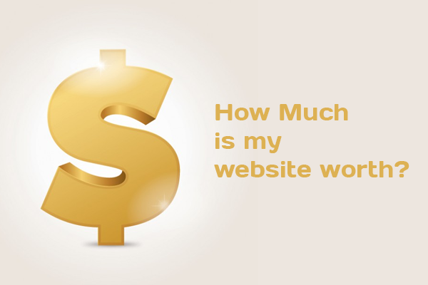 how much is my website worth Things You Should Consider Before Selling Your Website