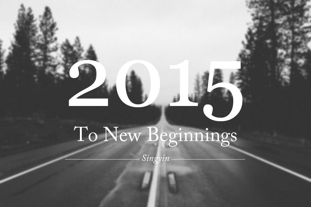 To New Beginnings 2015