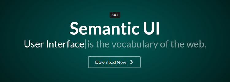 Semantic UI, a UI component framework based around useful principles from natural language