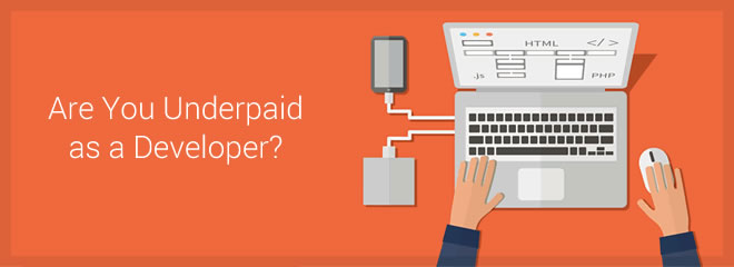 Are You Underpaid as a Developer?