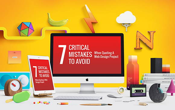 7 critical mistakes that designers make when quoting web projects