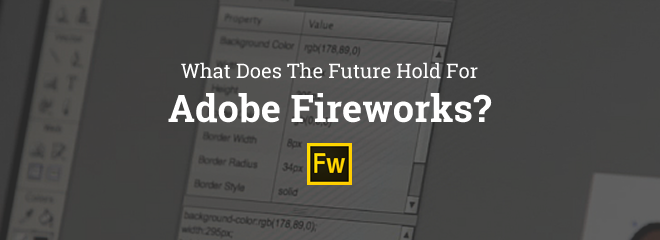 What Does The Future Hold For Adobe Fireworks