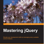 Mastering Jquery – Alex Libby [eBook]