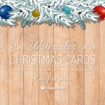 9 Free Watercolor Christmas Cards (print-ready)