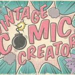 Make Vintage Comics with The Retro Comic Book Tool Kit