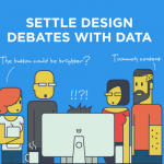 Settle Design Debates With Data