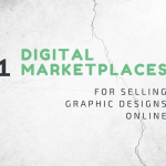 21 Places to Sell Your Digital Desigs Online