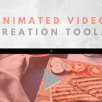 8 Best Tools For Making Animated Videos