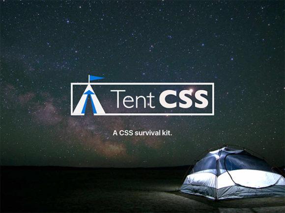 Tent CSS: An essential CSS framework