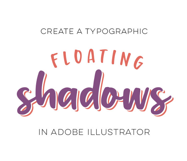 Create Typographic Floating Shadows in Adobe Illustrator