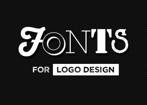 Fonts for Logo Desing