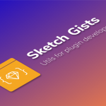 Sketch Gists — Useful snippets for plugin development