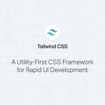 Tailwind CSS: A framework for rapid UI development
