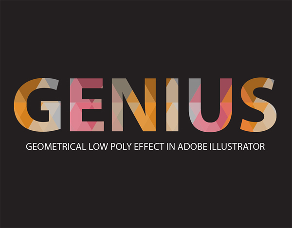 How to Create Geometric Low Poly Design on Text in Adobe Illustrator