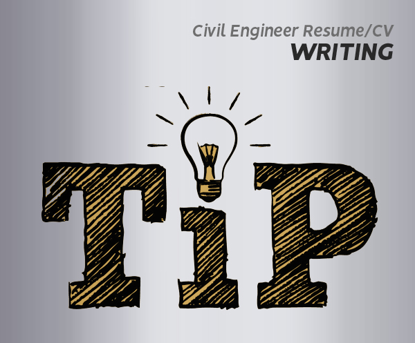 Civil Engineer Resume/CV Writing Tips