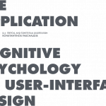 The application of cogntive psychology to User-Interface Design