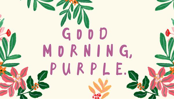 Good Morning Purple Free Font