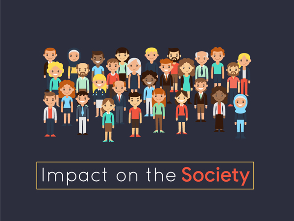 Impact on the Society
