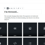 What WordPress 5.0 Taught Me About Stress