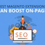 5 Best Magento Extensions That Can Boost On-page SEO