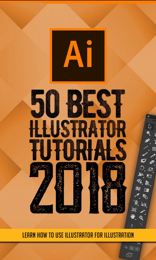 50 Best Adobe Illustrator Tutorials Of 2018