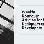 Roundup: Web Design Articles May 15, 2020