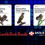 Get the Humble Book Bundle: Data & AI by O'Reilly for $1