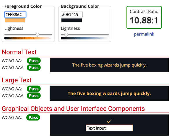Color Contrast Checker from webaim testing out the orange foreground color hex #ffb86c and the background color #0E1419. The color contrast is passing with a contrast of 10.88:1.