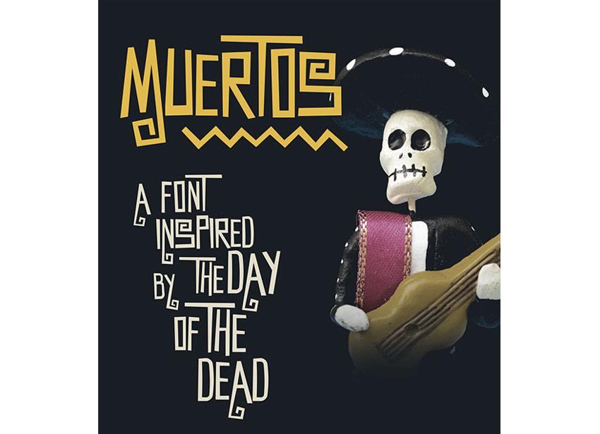 Muertos Typeface Dia De Los Muertos Font