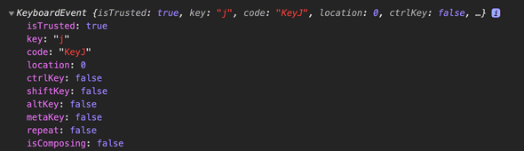 JavaScript Console in the Developer Tools showing the event properties for KeyPress. We see 2 properties that stick out to us. 'key' which has the value 'j' and 'code' which has the value of 'KeyJ.'