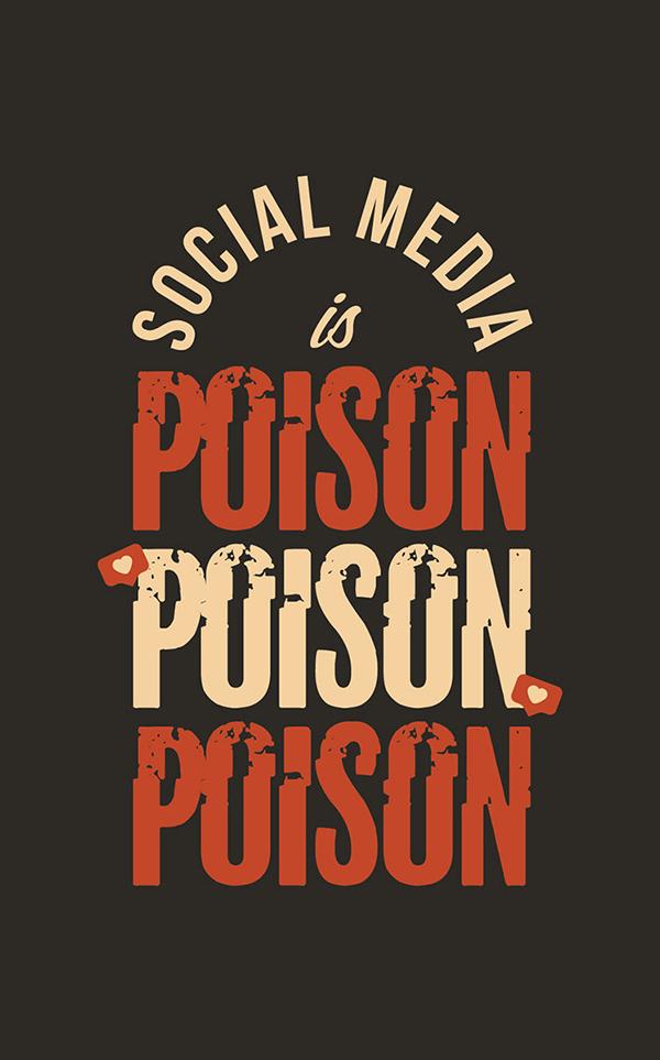 Social Media Is Poison