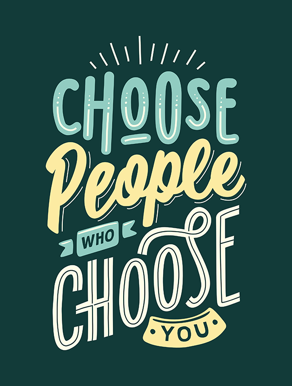 Choose People How Choose You