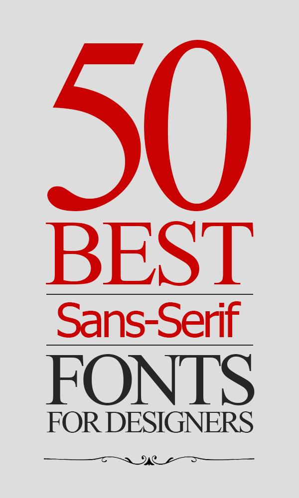 50 Best Sans-Serif Fonts For Graphic Designers
