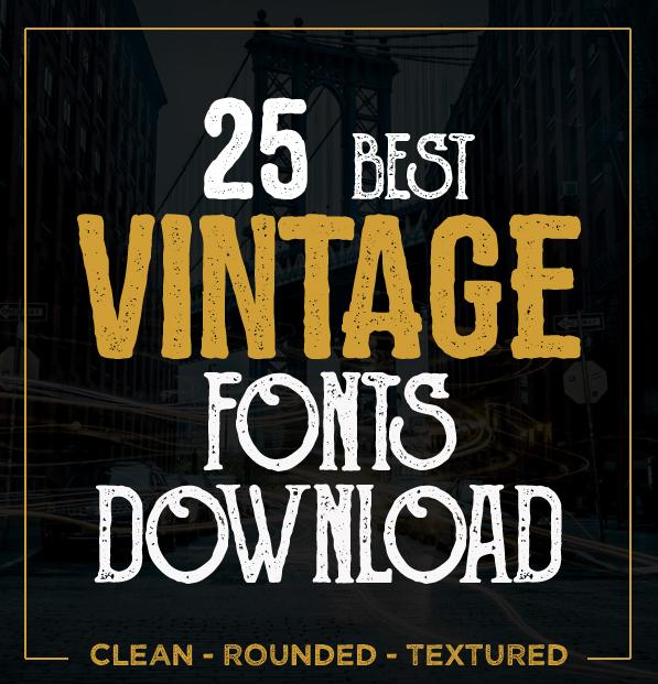 25 Best Vintage Fonts