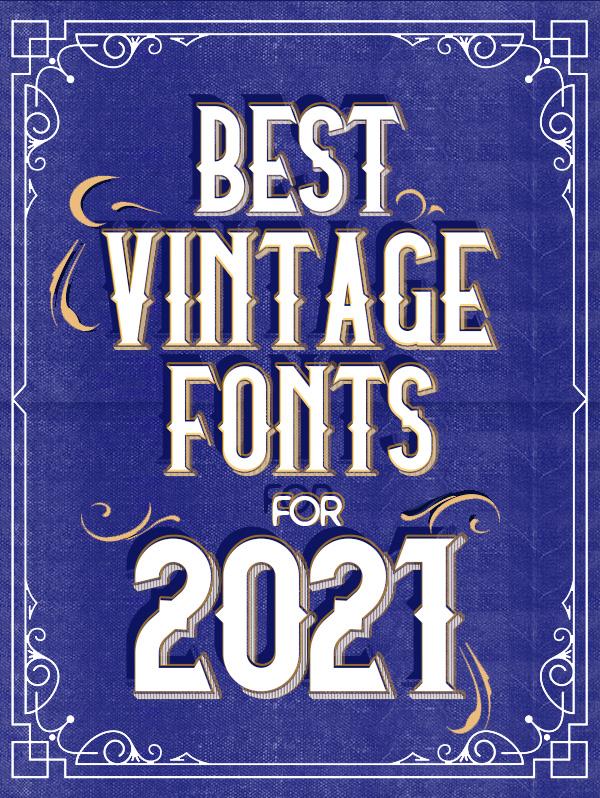 23 Best Vintage Fonts