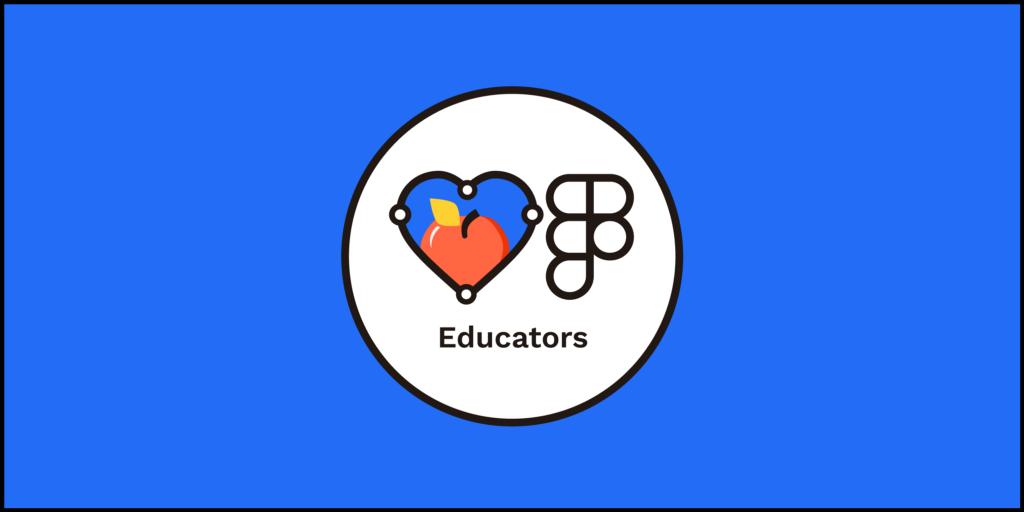 Friends of Figma, Educators