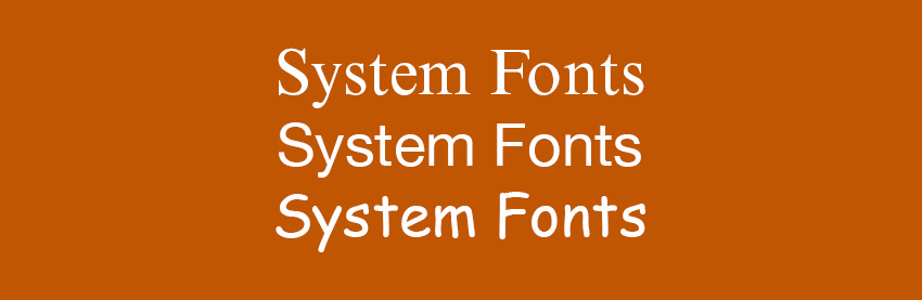 System Fonts Variety