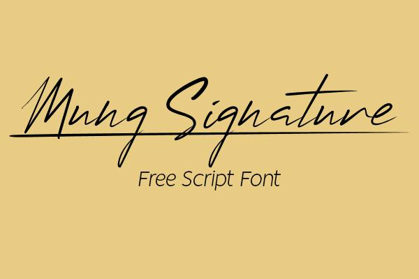 Mung Signature Free Font