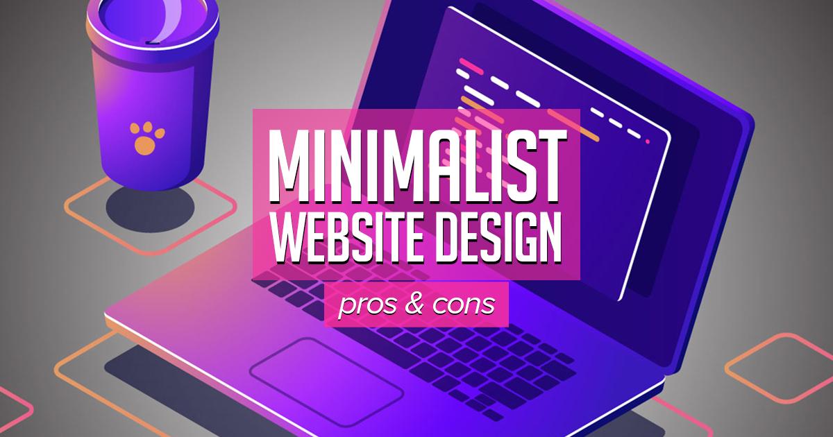 Minimalist website design: pros and cons